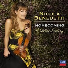 Nicola Benedetti: Homecoming, A Scottish Fantasy