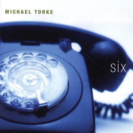 Michael Torke Six